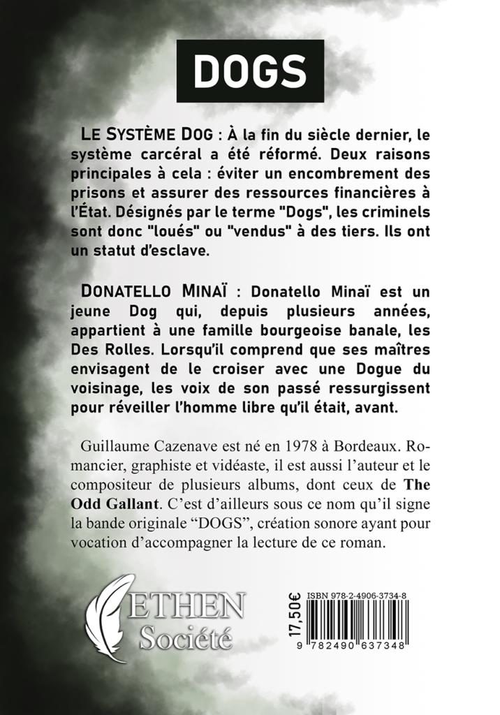 Dogs, Guillaume Cazenave (4ème de couverture)